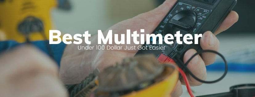 Best Multimeter Under 100